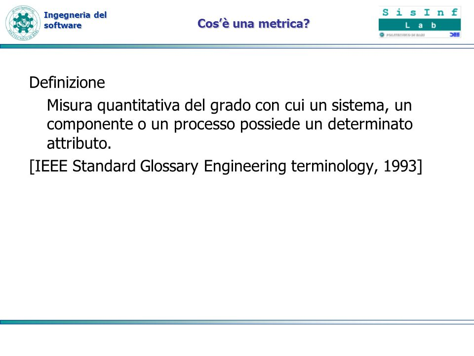 [IEEE Standard Glossary Engineering terminology, 1993]